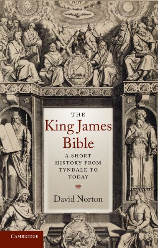 The King James Bible: A Short History from Tyndale to ()