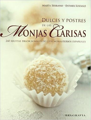 Dulces Y Postres De Las Monjas Cl (GASTRONOMIA): Amazon.es ...