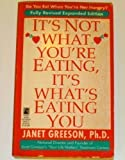 It's Not What You're Eating, It's What's Eating You, Greeson, 0671867032