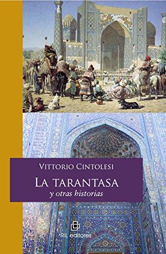La tarantasa y otras historias (Spanish Edition) by [Cintolesi, Vittorio]