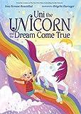 #5: Uni the Unicorn and the Dream Come True
