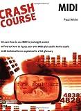 Crash Course Midi, Paul White, 184492078X