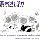 Doodle Art - Guinea Days Art Studio: A Compendium of colour and creativity