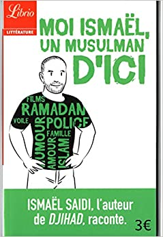 Book Moi Ismael, un musulman d'ici