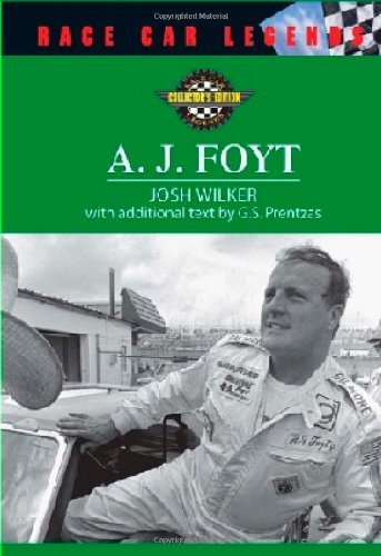 A. J. Foyt (Race Car Legends: Collector's Edition) PDF