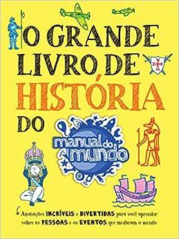 O Grande Livro de História do Manual do Mundo   Amazon.com.br