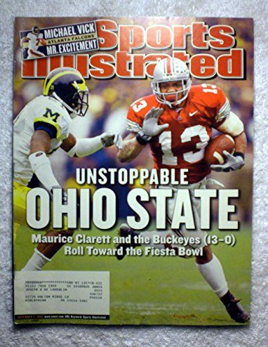 Unstoppable Ohio State - Maurice Clarett & the Buckeyes beat the Michigan Wolverines to Roll Toward the Fiesta Bowl - Sports Illustrated - December 2, 2002 - College Football - - Football State Buckeyes 2002 Ohio