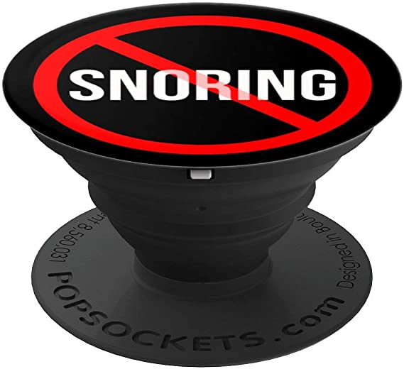 Amazon Com No Snoring Sleep Problem Sleep Apnea Or Cpap Funny Popsockets Grip And Stand For Phones And Tablets