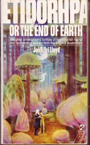 Etidorpha The End of Earth