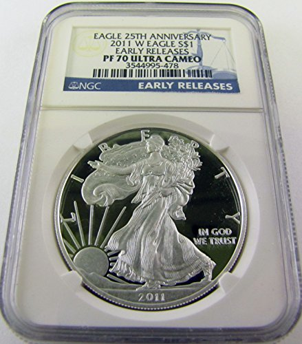 2011 W Silver Eagle 25th Anniv Early Release $1 PF70 NGC