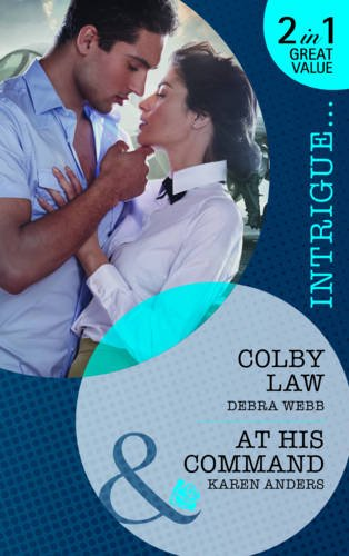 book cover of Colby Law / At His Command