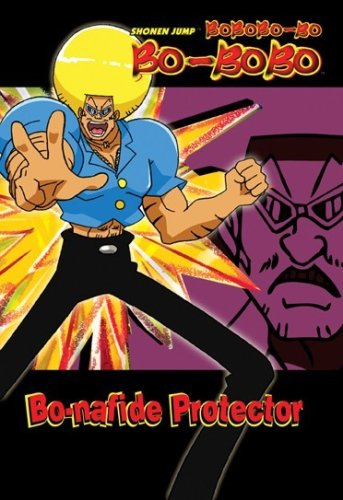 Bobobo-Bo Bo-Bobo: Bo-nafide Protector
