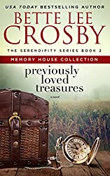 Previously Loved Treasures: Memory House Collection (The Serendipity Series Book 2)