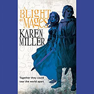 A Blight of Mages Audiobook