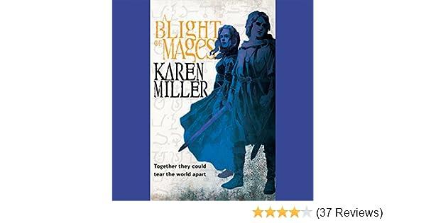 a blight of mages miller karen