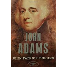 John Adams (The American Presidents Series, No. 2)