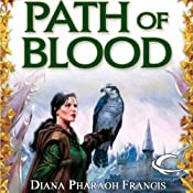 Path of Blood: Path, Book 3 | Diana Pharaoh Francis