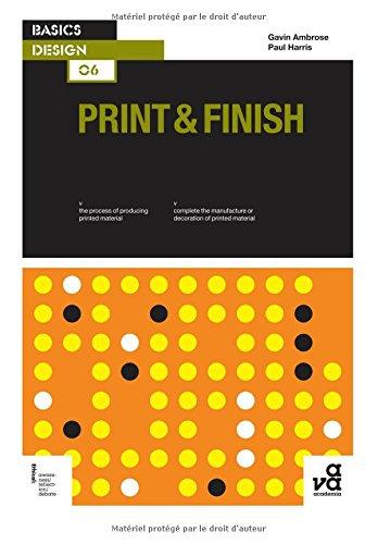 Basics Design 06 : Print and Finish (Paperback)