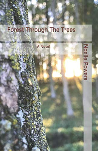 (Forest Through the Trees: A Novel)
