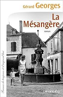 La Mésangère, Georges, Gérard