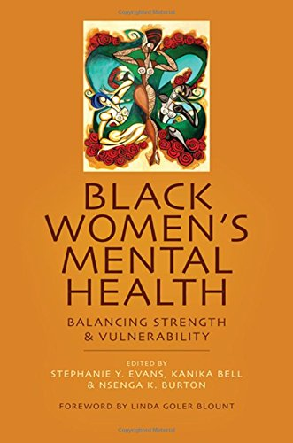 Search : Black Women's Mental Health: Balancing Strength and Vulnerability