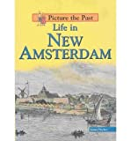Life in New Amsterdam, Laura Fischer, 1403442851