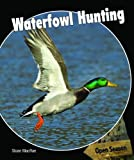 Waterfowl Hunting, Sloan MacRae, 1448813778