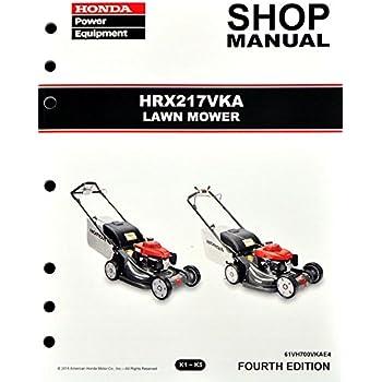 amazon com honda hrx217 vka lawn mower service repair shop manual rh amazon com Honda Lawn Mower Sale honda hrx217vka owners manual