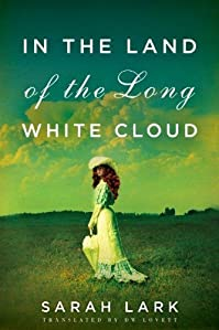 In The Land Of The Long White Cloud by Sarah Lark ebook deal