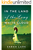In the Land of the Long White Cloud (In the Land of the Long White Cloud saga Book 1)