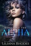 Resisting The Alpha (The Crane Curse Book 2)