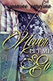 Never Let Me Go by Jasmine Carolina (2014-07-06)