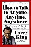 img - for How to Talk to Anyone, Anytime, Anywhere: The Secrets of Good Communication book / textbook / text book