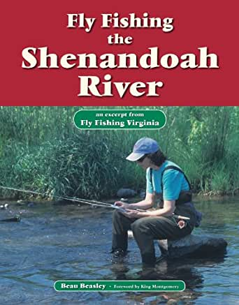 Fly fishing the shenandoah river an excerpt for Fly fishing virginia