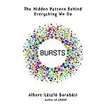 Bursts: The Hidden Pattern Behind Everything We Do | Albert-Laszlo Barabasi