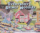 Everybody Brings Noodles, Norah Dooley, 1575059169