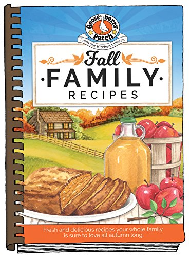 Fall Family Recipes (Seasonal Cookbook Collection) by Gooseberry Patch