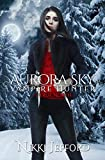 True North (Aurora Sky: Vampire Hunter Book 6)
