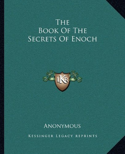 Download The Book Of The Secrets Of Enoch book pdf | audio