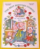 Best Bedtime Stories of Mother Pig, Anne-Marie Dalmais, 0517662760
