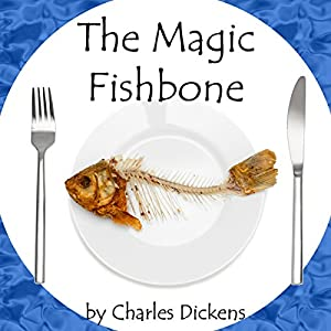 The Magic Fishbone Audiobook