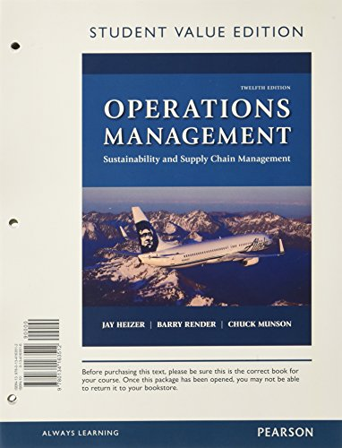 Operations Management: Sustainability and Supply Chain Management, Student Value Edition (12th Edition)