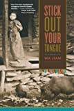 Stick Out Your Tongue: Stories