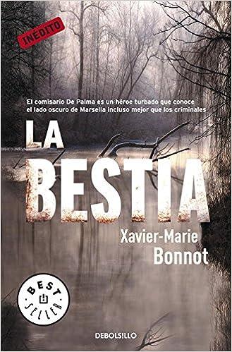 La bestia (Michel del Palma 2) (BEST SELLER): Amazon.es: Xavier-marie Bonnot: Libros