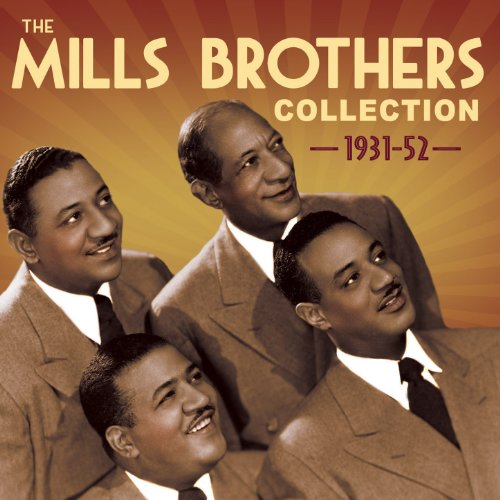 The Mills Brothers Collection ...
