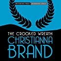 The Crooked Wreath: An Inspector Cockrill Mystery, Book 3 Audiobook by Christianna Brand Narrated by David Thorn