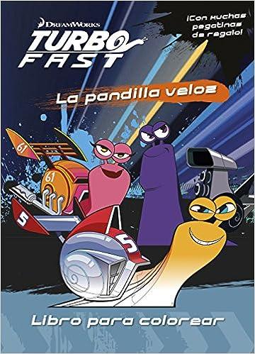 Turbo Fast. Libro para colorear: Dreamworks: 9788408149767: Amazon.com: Books