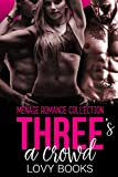 img - for Three's A Crowd book / textbook / text book