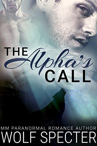 The Alpha's Call (M/M Gay Shifter Romance)