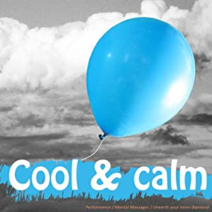 Live a Cool, Calm, and Relaxed Life Speech